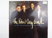 The Robert Cray Band Don t be Afraid of the dark
