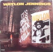 WAYLON JENNINGS It s Only Rock And Roll